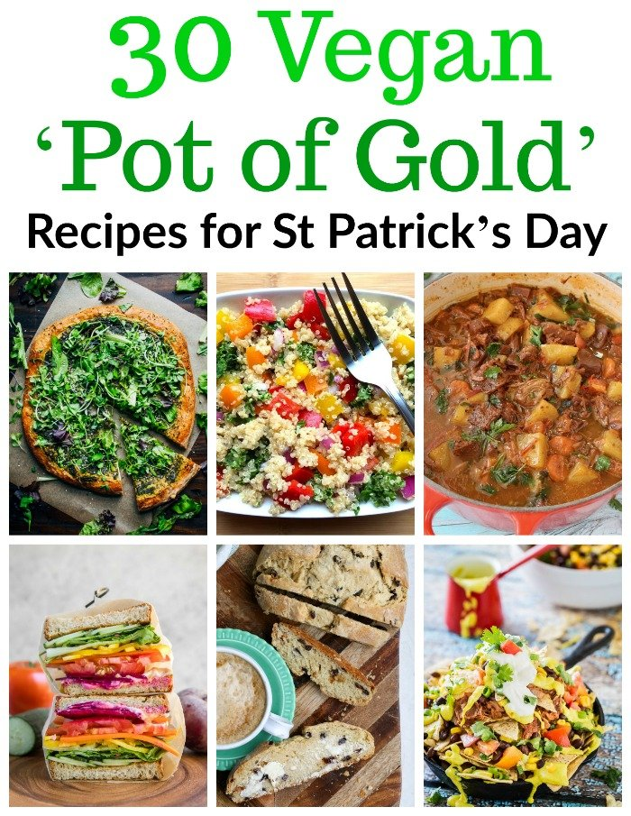 30 Vegan Pot of Gold Recipes for St Patrick's Day