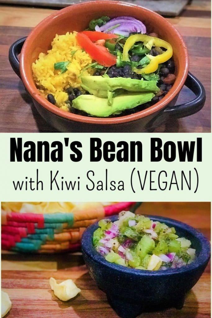 Nana's Bean Bowl with Kiwi Salsa Pinterest