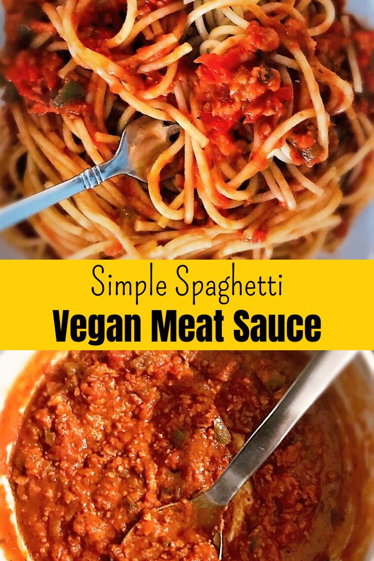 Simple Spaghetti Vegan Meat Sauce Pinterest