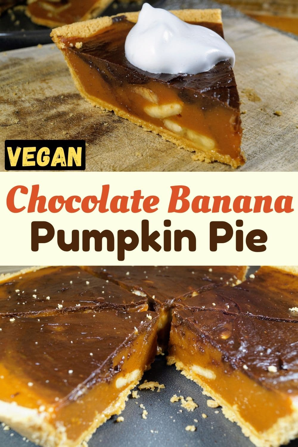 Vegan Chocolate Banana Pumpkin Pie for Pinterest