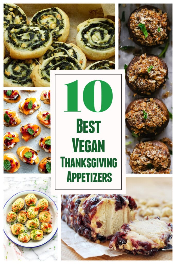 10 of the Best Vegan Thanksgiving Appetizers
