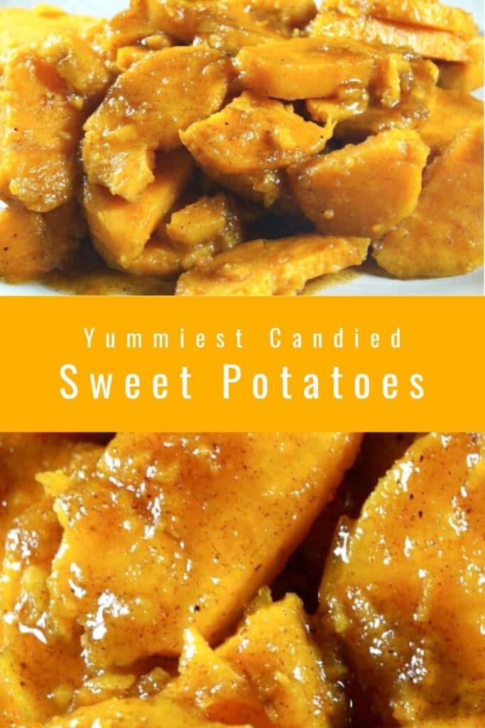 Yummiest Candied Sweet Potatoes!