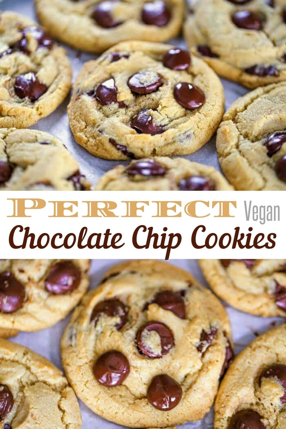 Perfect Vegan Chocolate Chip Cookies for Pinterest