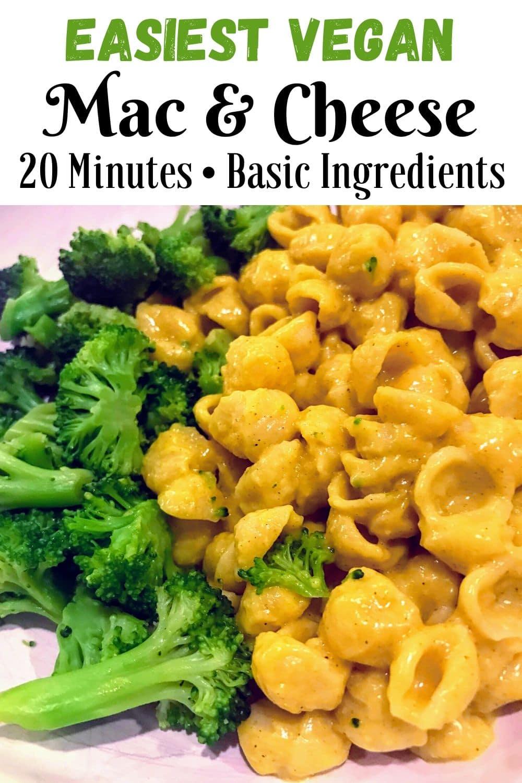 Easiest Vegan Mac & Cheese